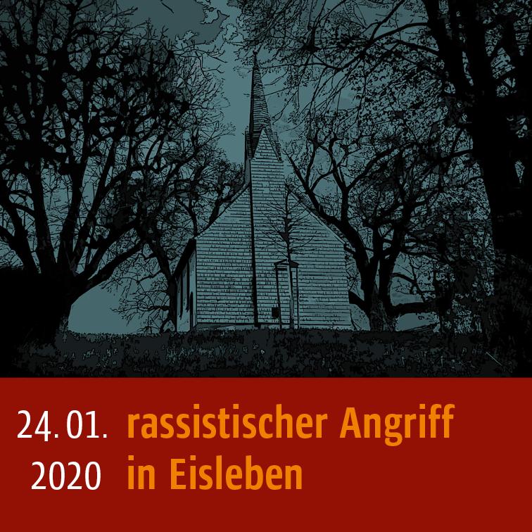 Infografik: 24.01.2020 rassistischer Angriff in Eisleben
