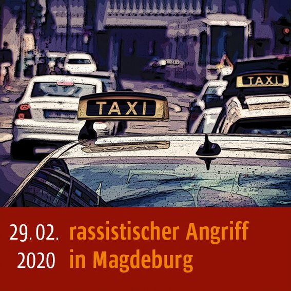 Rassistischer Angriff am 29.02.2020 in Magdeburg