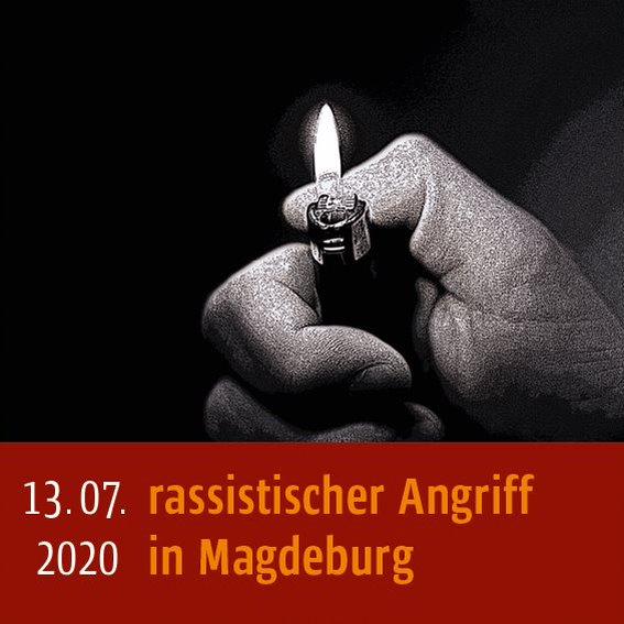 Rassistischer Angriff am 13.07.2020 in Magdeburg