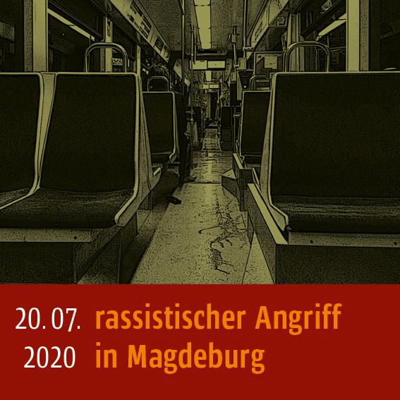 Rassistischer Angriff am 20.07.2020 in Mageburg