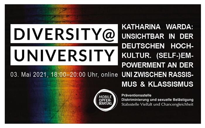 ONLINE-Veranstaltung am 03.05.21: Unsichtbar in der deutschen Hochkultur. (Self-)Empowerment an der Uni zwischen strukturellem Rassismus und Klassismus